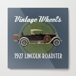 Vintage Wheels: 1927 Lincoln Roadster Metal Print