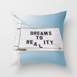 Dreams to Reality Throw Pillow