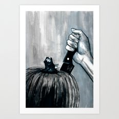Carve It To Death Art Print