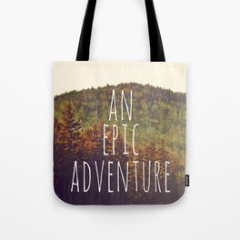 An Epic Adventure Tote Bag