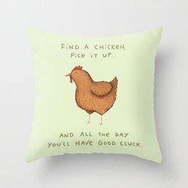 Good Cluck Throw Pillow