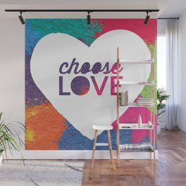 Choose Love Heart Quote Print Wall Mural
