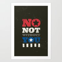 stucky Art Prints featuring No, Not Without You!! by MemoryRecovery