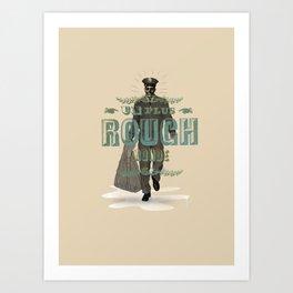 Plus rough world! Art Print