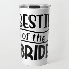 Bestie of the Bride Travel Mug
