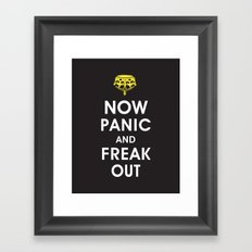 Now Panic and Freak Out Framed Art Print