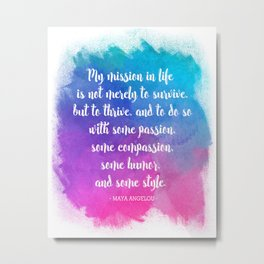 My Mission In Life Art Print - Maya Angelou Typography Quote Poster - Abstract Watercolor Art Print  Metal Print