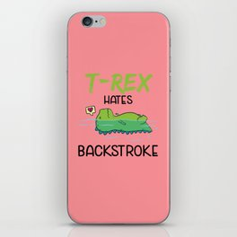 T-Rex Hates Backstroke Funny Swimming Dinosaur iPhone Skin