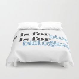 B is for Duvet Cover
