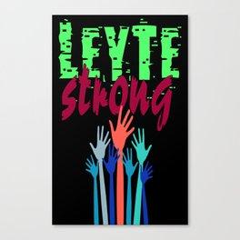 LEYTE STRONG Canvas Print