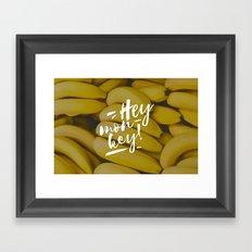 Hey monkey! Framed Art Print