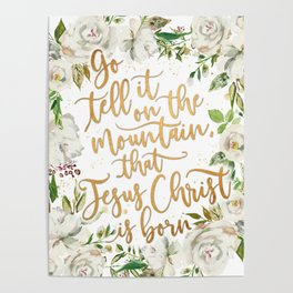 White and gold go tell it on the mountain Poster