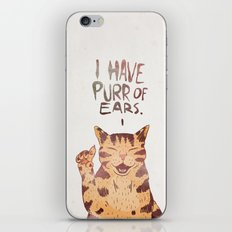 I HAVE PURR OF EARS. iPhone & iPod Skin