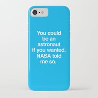 nasa iPhone & iPod Cases featuring NASA Told Me So by Emergency Compliment