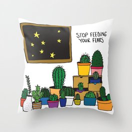 stop feeding your fears Throw Pillow