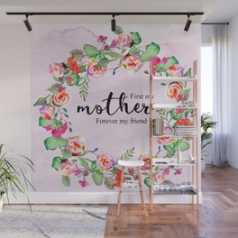 First my mother Wall Mural