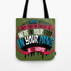 Koch In Your Pants Tote Bag