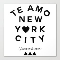 (EXTRA BOLD) TE AMO NEW YORK CITY (forever & ever) Canvas Print