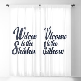 Welcome to the shitshow Blackout Curtain
