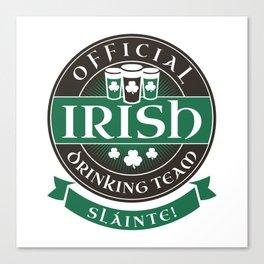 Official Irish Drinking Team Canvas Print