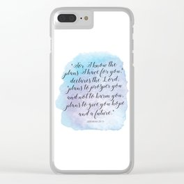 """For I know the plans I have for you,"" declares the LORD, ""plans to prosper you and not to harm you Clear iPhone Case"