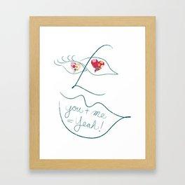 You + Me = Yeah! Framed Art Print