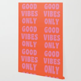 Retro Good Vibes Only Lettering in Pink and Orange Wallpaper