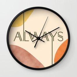 Always #society6 #love Wall Clock