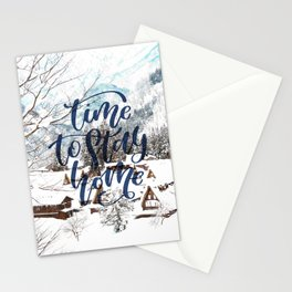 Time to Stay Home Stationery Cards