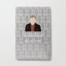 His Last Vow - John Watson Metal Print