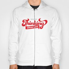 thinking about you Hoody