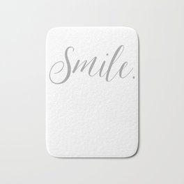 Smile. It Confuses People. Bath Mat