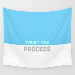 Trust the Process Wall Tapestry