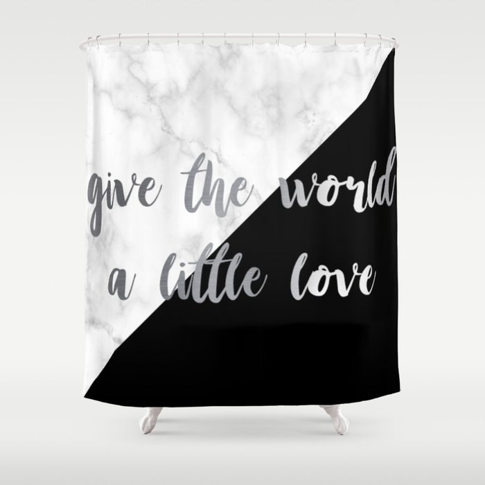 give the world a little love Shower Curtain