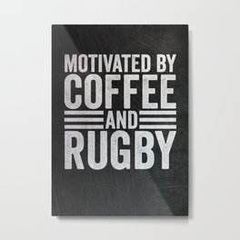 Coffee And Rugby Metal Print