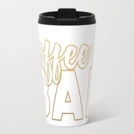 coffee is BAE (gold) Travel Mug