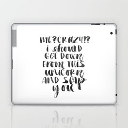 "Funny quote ""Me Crazy Funny Wall Art Bedroom Decor Funny Print Bathroom Decor Print Teen Poster Laptop & iPad Skin"