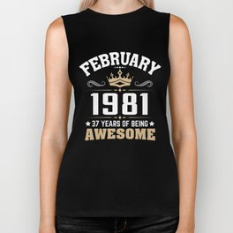 February 1981 37 years of being awesome Biker Tank