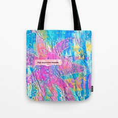 For Whatever Reason Tote Bag