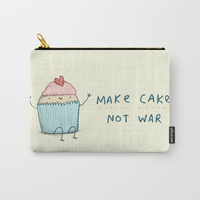 Make Cake Not War Carry-All Pouch