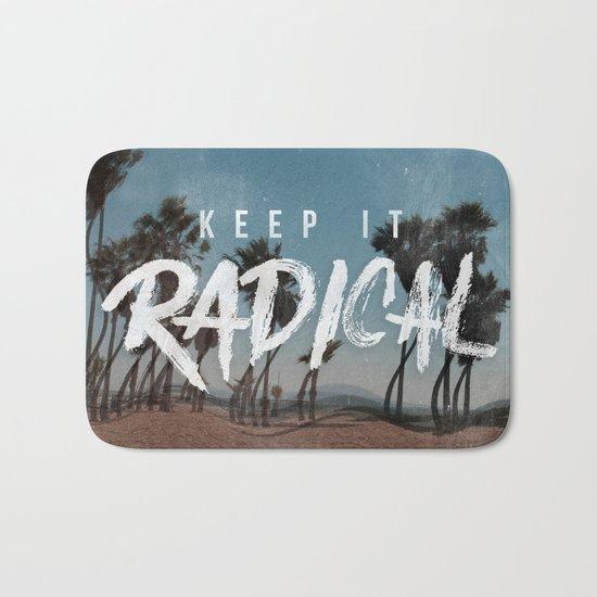 Keep it Radical Bath Mat