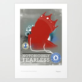 Notoriously FEARLESS Art Print