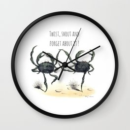 Twist, shout and  forget about it ! Wall Clock