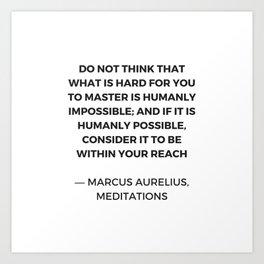 Stoic Inspiration Quotes - Marcus Aurelius Meditations -  humanly possible Kunstdrucke