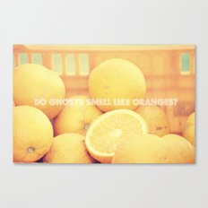 Do ghosts smell like oranges? Canvas Print