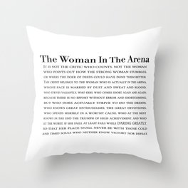 The Woman In The Arena Quote, Daring Greatly Speech Throw Pillow