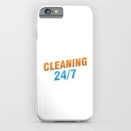 Cleaning 24/7 Cleaners Janitor Janitors Gift iPhone Case