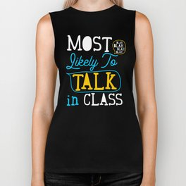 Most Likely To Talk In Class Grade School Student  Biker Tank