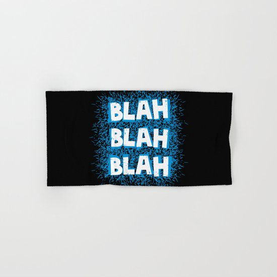 Blah blah blah Hand & Bath Towel