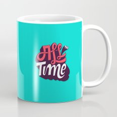 All The Time Coffee Mug